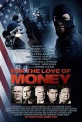 For The Love Of Money - Sự cám dỗ của đồng tiền